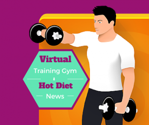 Virtual Training & Hot Diet News