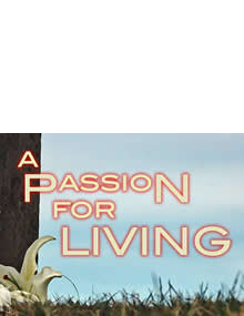 Easter Sunday: A Passion For Living