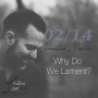 Artwork for Why Do We Lament?