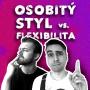 Artwork for Osobitý styl vs. flexibilita: Co je svatý grál a co prokletí?