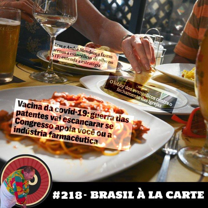 """#218 -""""Brasil à la Carte"""""""