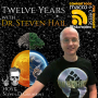 Artwork for 12 Years with Dr. Steven Hail
