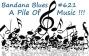 Artwork for Bandana Blues#621 A Mess O' Blues!!!