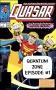 Artwork for Quasar Issue #1 & Meet the Hosts: Quantum Zone Episode #1