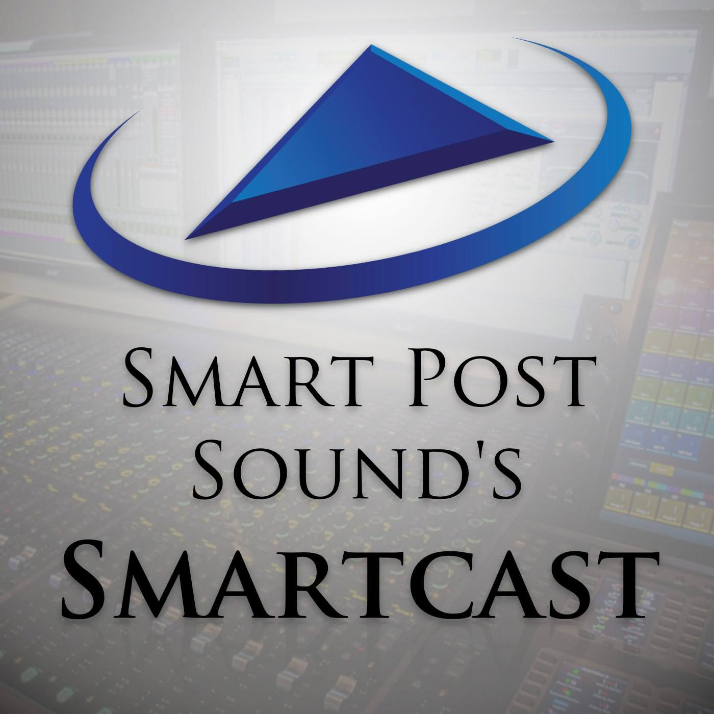 Smart Post Sound's Smartcast: Interviews and discussions with creators in film, television, and gaming. show art