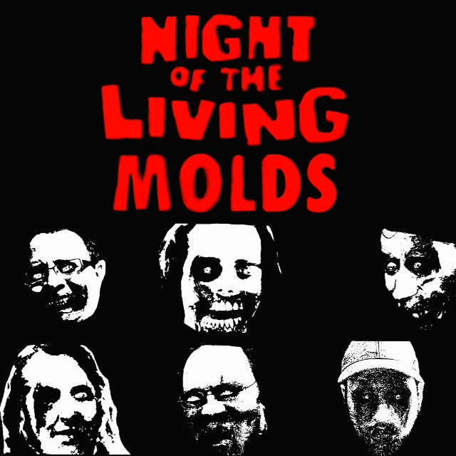 17-Night Of The Living MOLDS