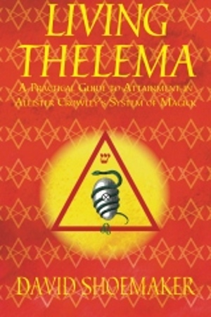 Thelema NOW!  Guest: David Shoemaker on Living Thelema (30 mins.)