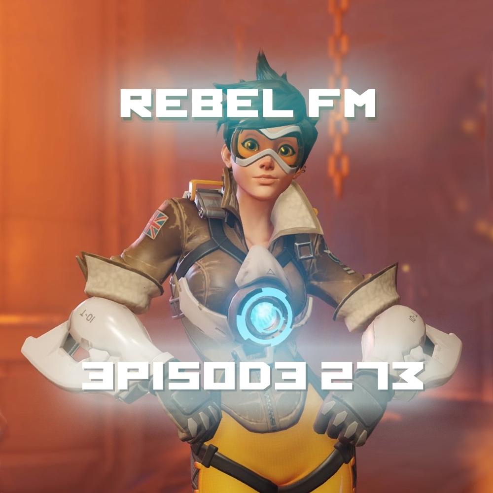 Rebel FM Episode 273 - 10/30/2015