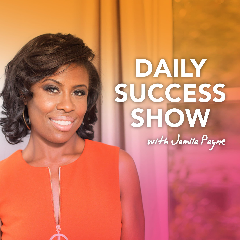 Daily Success Show with Jamila Payne show art