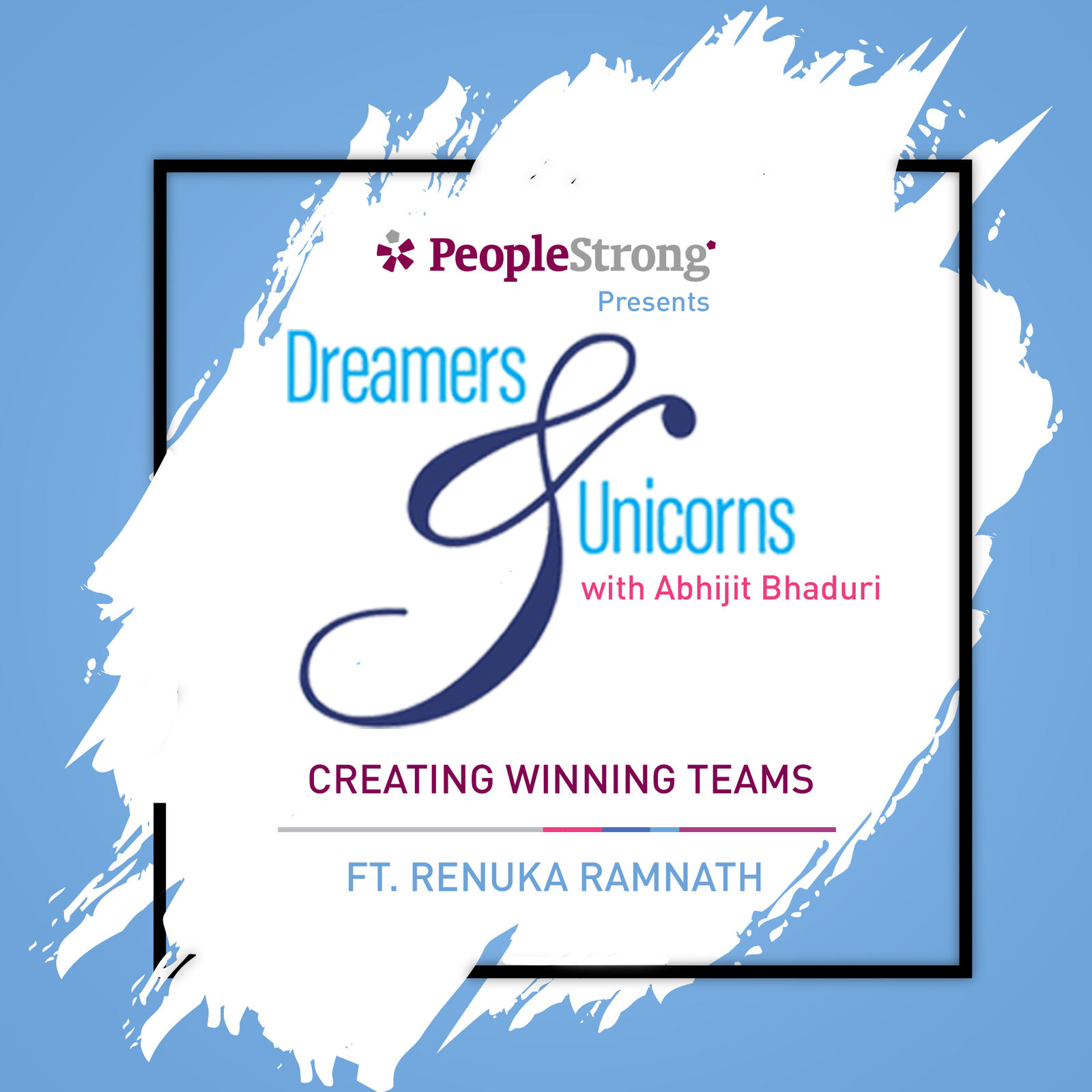 4: Creating Winning Teams ft. Renuka Ramnath