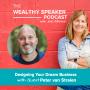 Artwork for Designing Your Dream Business with Peter van Stralen