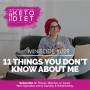 Artwork for 11 Things You Don't Know About Me