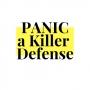Artwork for Panic a Killer Defense Part Two