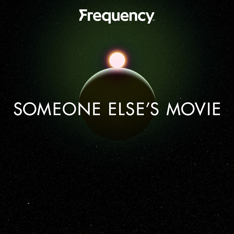 Someone Else's Movie show art