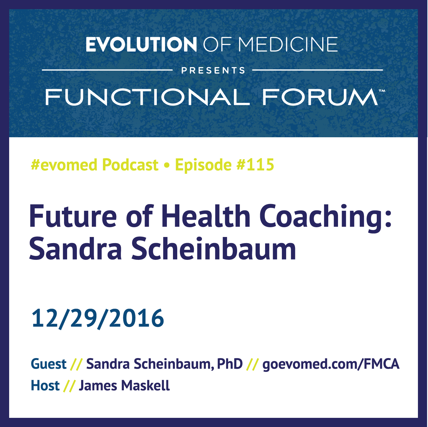 Future of Health Coaching: Sandra Scheinbaum