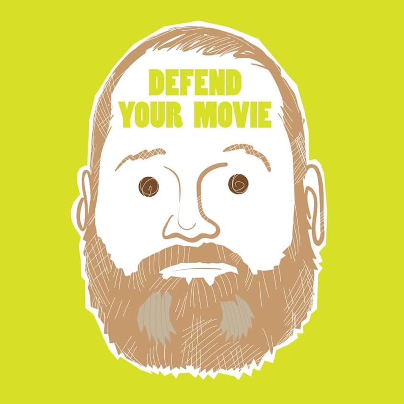 Defend Your Movie show art