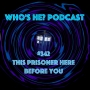 Artwork for Doctor Who: Who's He? Podcast #342 This prisoner here before you