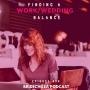 Artwork for 356-Finding Work Wedding Balance
