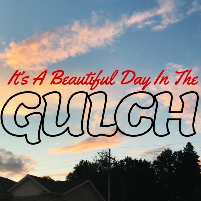 It's a Beautiful Day In The Gulch show image