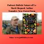 Artwork for Podcast: Holistic Nature of Us: Meet Mark Shepard, Forest Restoration