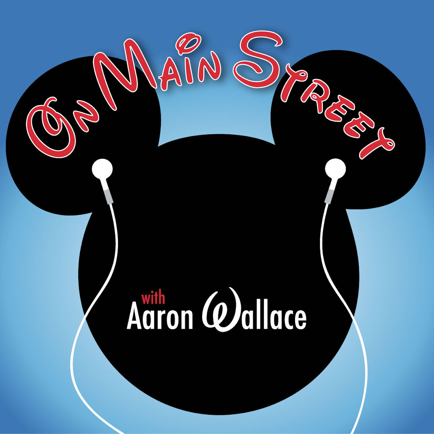 On Main Street with Aaron Wallace: An Unofficial Disney Fan Podcast