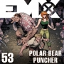 Artwork for EMX Episode 53: Polar Bear Punch