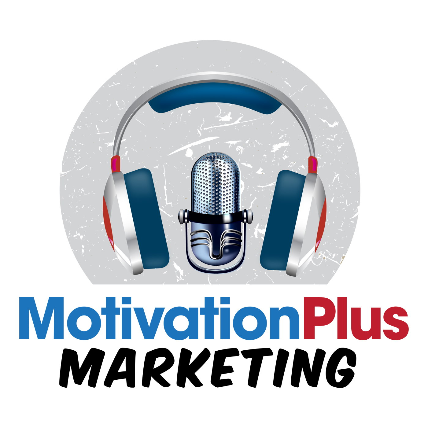 Motivation Plus Marketing Podcast show art