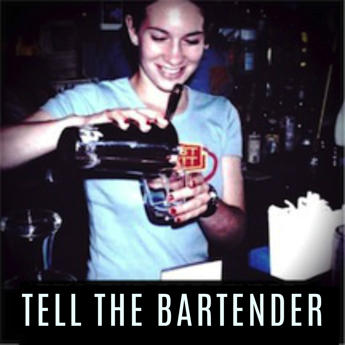 Tell The Bartender - A Storytelling Podcast show image