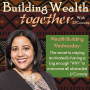 Artwork for Episode 36: Wealth Building Wednesday – The Secret to Staying Motivated