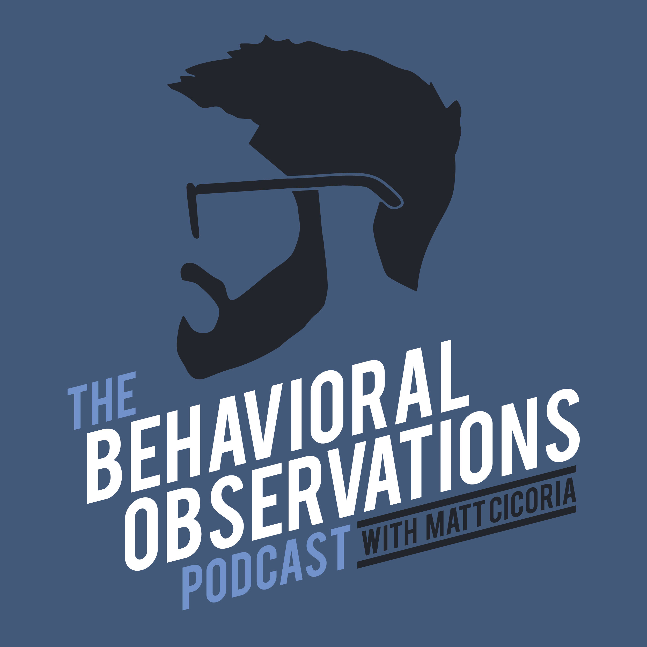 The Behavioral Observations Podcast with Matt Cicoria show art