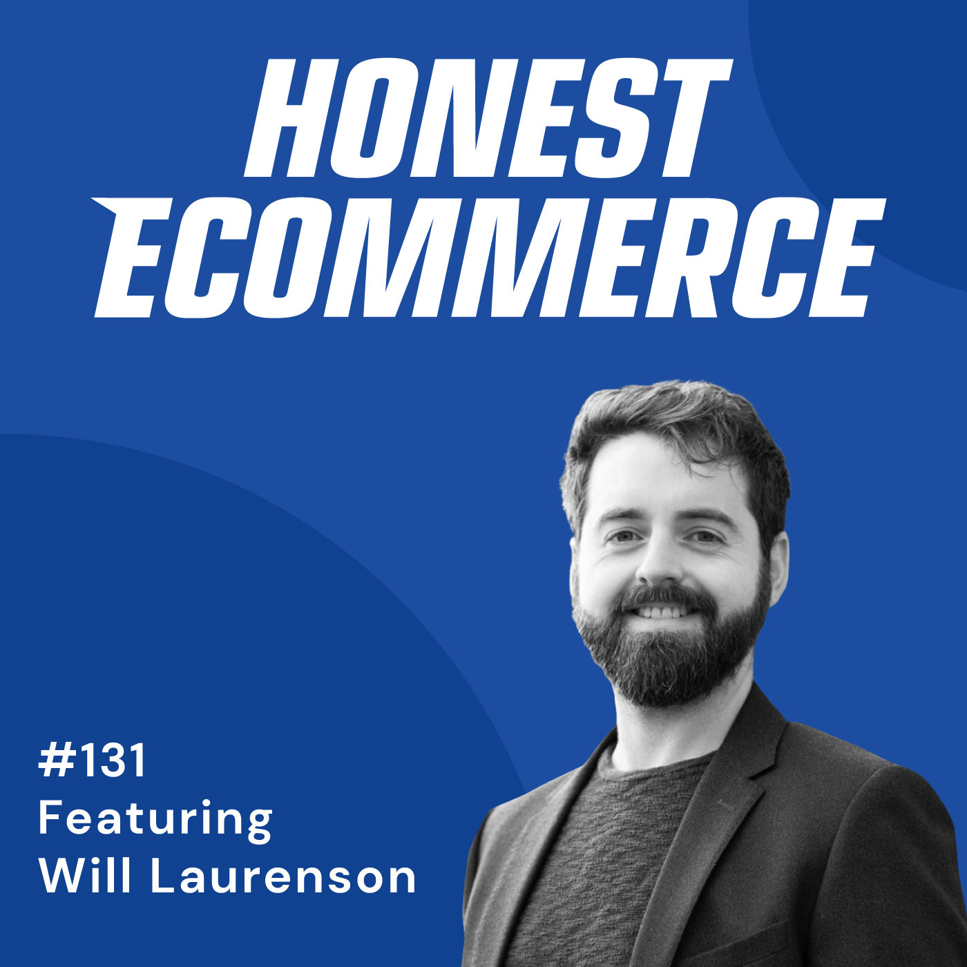 131 | 3 Segments to Model Your Customer's LTV | with Will Laurenson