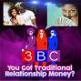 Artwork for  You Got Traditional Relationship Money?