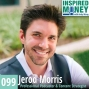 Artwork for 099: The Power of Podcast Positioning with Jerod Morris