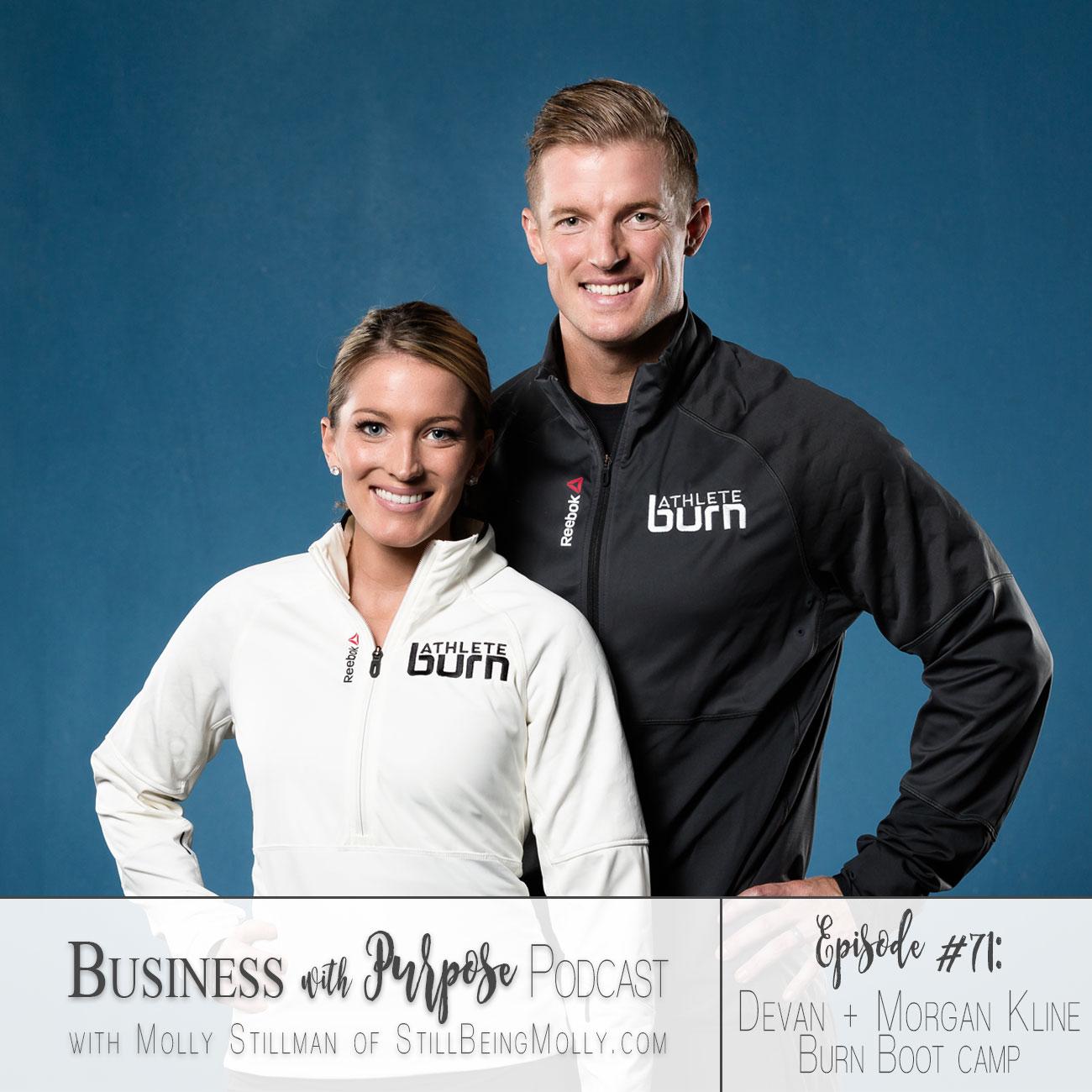 Artwork for EP 71: Devan Kline and Morgan Kline, Founders of Burn Boot Camp