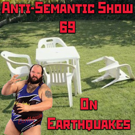 Episode 69 - On Earthquakes