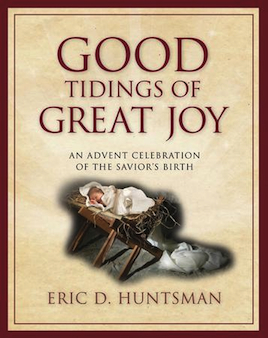 'Good Tidings of Great Joy' celebrates the advent of Christ's birth all December long.