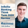 Artwork for Infinite Banking Think Tank 2020 Review