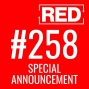 Artwork for RED 258: Special Announcement