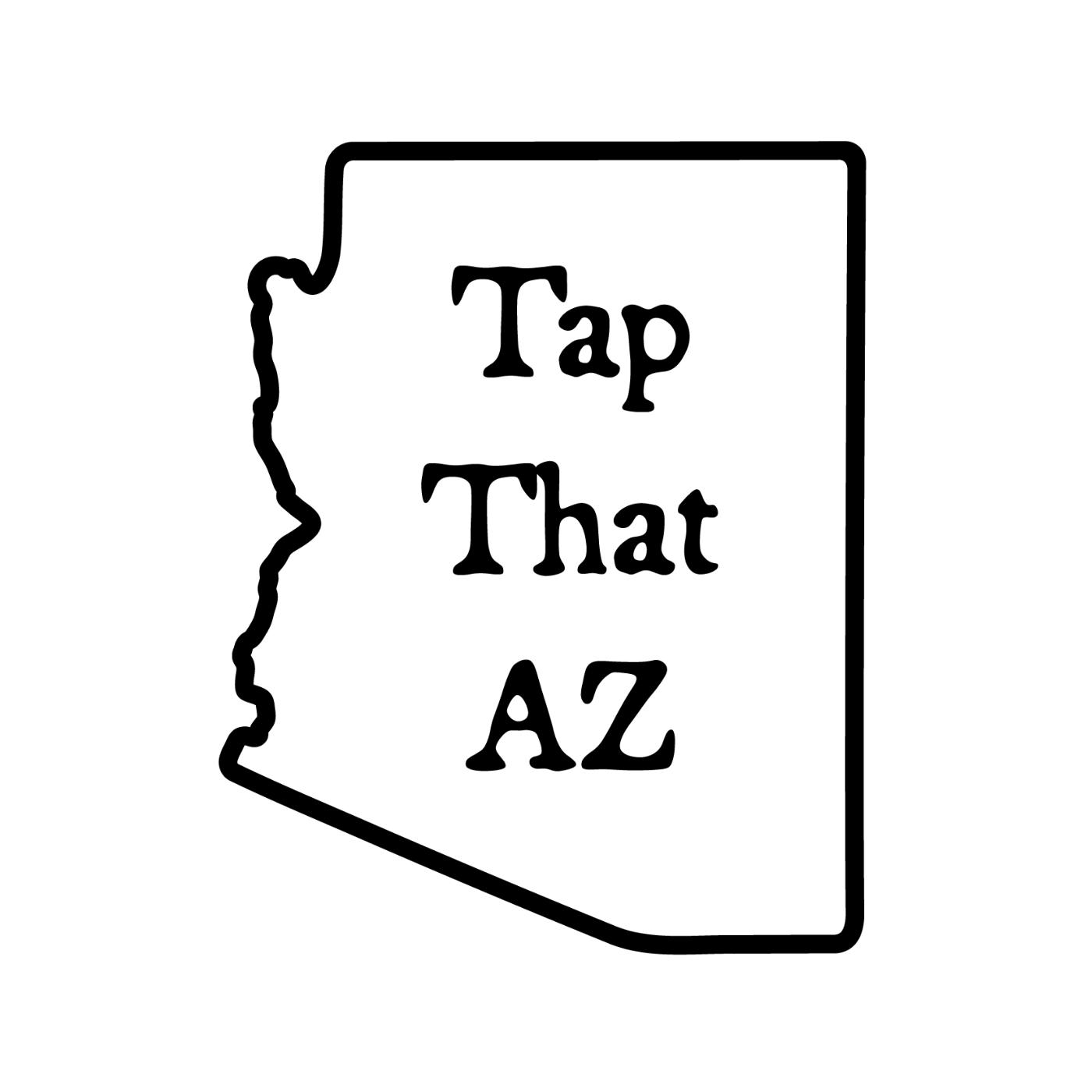 Tap That AZ - Arizona Craft Beer Podcast show art