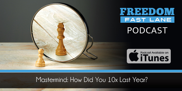 Mastermind: How Did You 10X Last Year?
