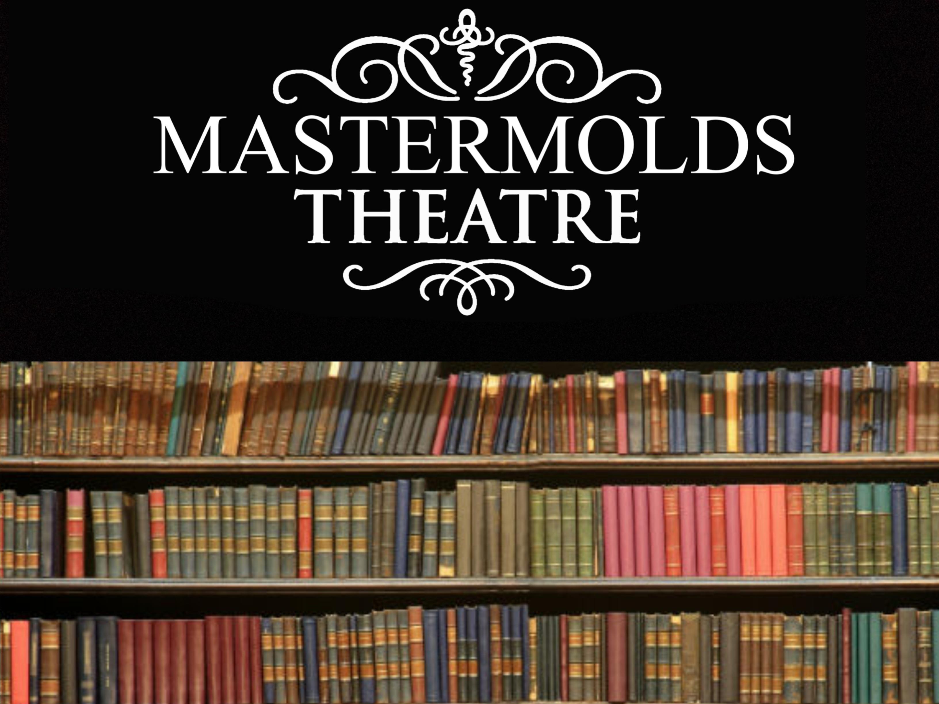 56-Master MOLDS Theatre