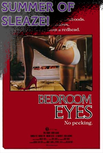 Episode #25: SLEAZY SUMMER PRESENTS - Bedroom Eyes (1984)