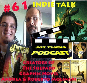 #61 Indie Talk... The Shepard Graphic Novel... Creators Andrea and Roberto Molinari
