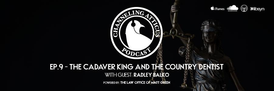 Radley Balko on Channeling Atticus
