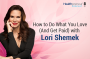 Artwork for 92-How to Do What You Love (And Get Paid) with Lori Shemek