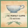 Artwork for How to Make the Perfect Cuppa with Tea Sketches