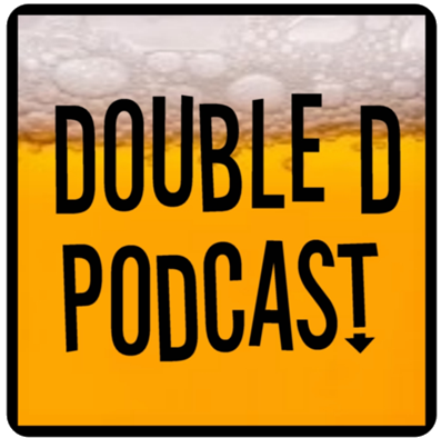 The Double D Podcast