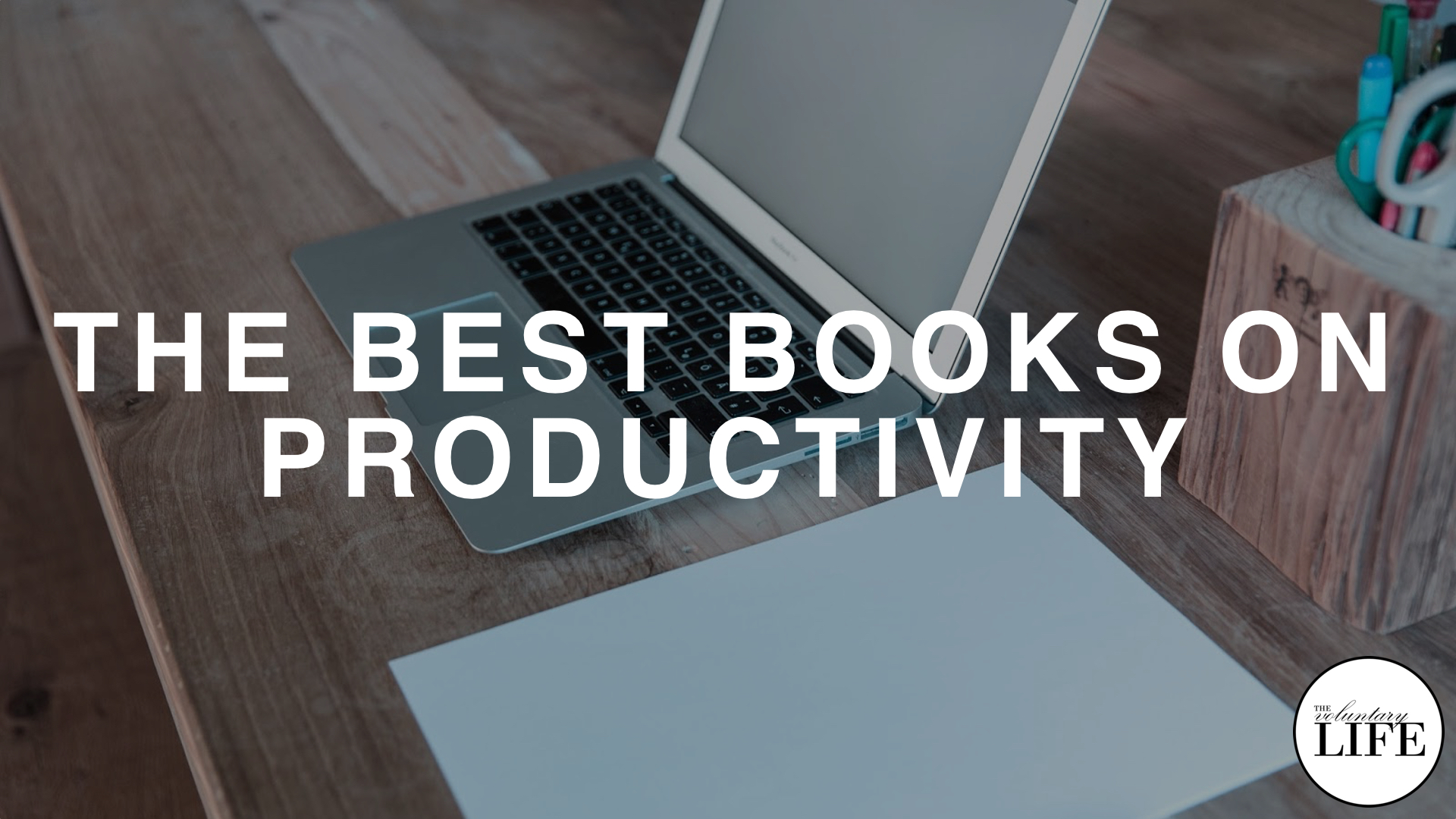 275 The Best Books On Productivity