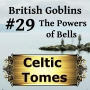 Artwork for Powers of Bells - British Goblins CT029