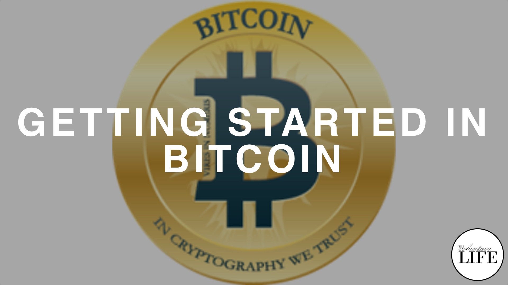 109 Getting Started With Bitcoin